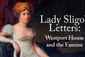 Lady Sligo Exhibition