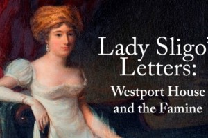 Lady Sligo Exhibition